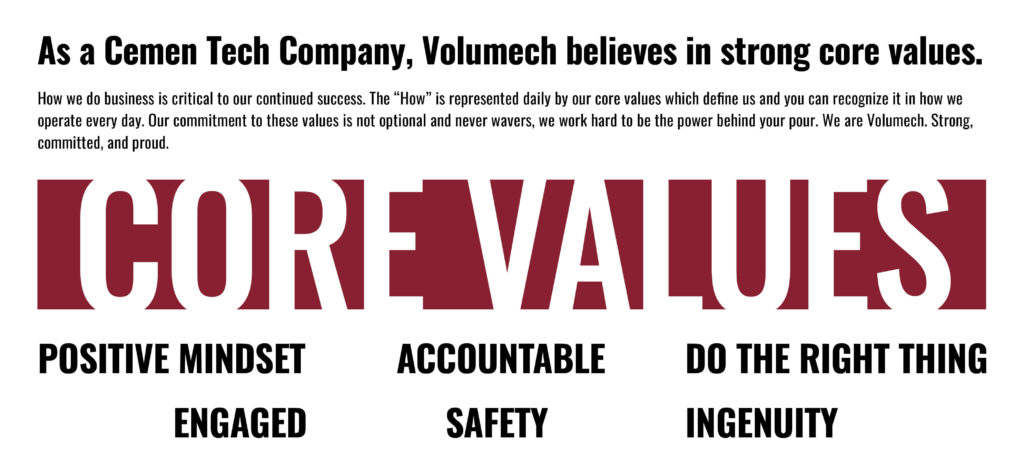 The Core Values of Cemen Tech and Volumech.